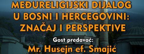 """Tribina """"Međureligijski dijalog u Bosni i Hercegovini: značaj i perspektive"""""""