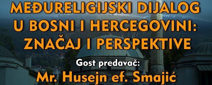 """Najava tribine """"Međureligijski dijalog u Bosni i Hercegovini: značaj i perspektive"""""""